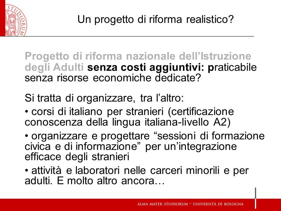 Un progetto di riforma realistico