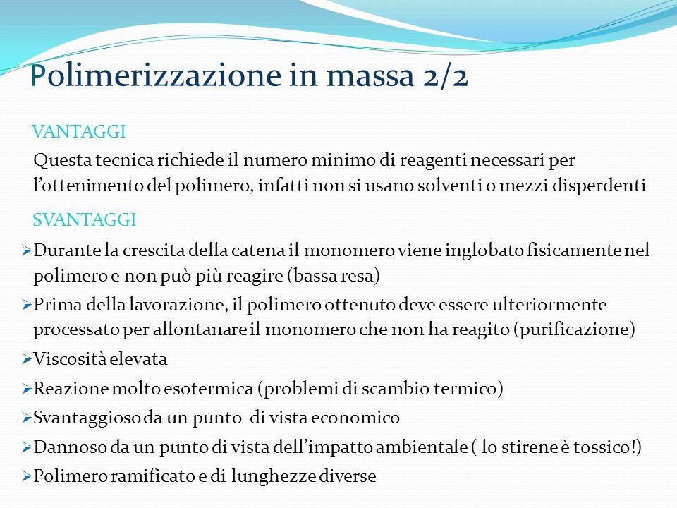 Polimerizzazione in massa 2/2