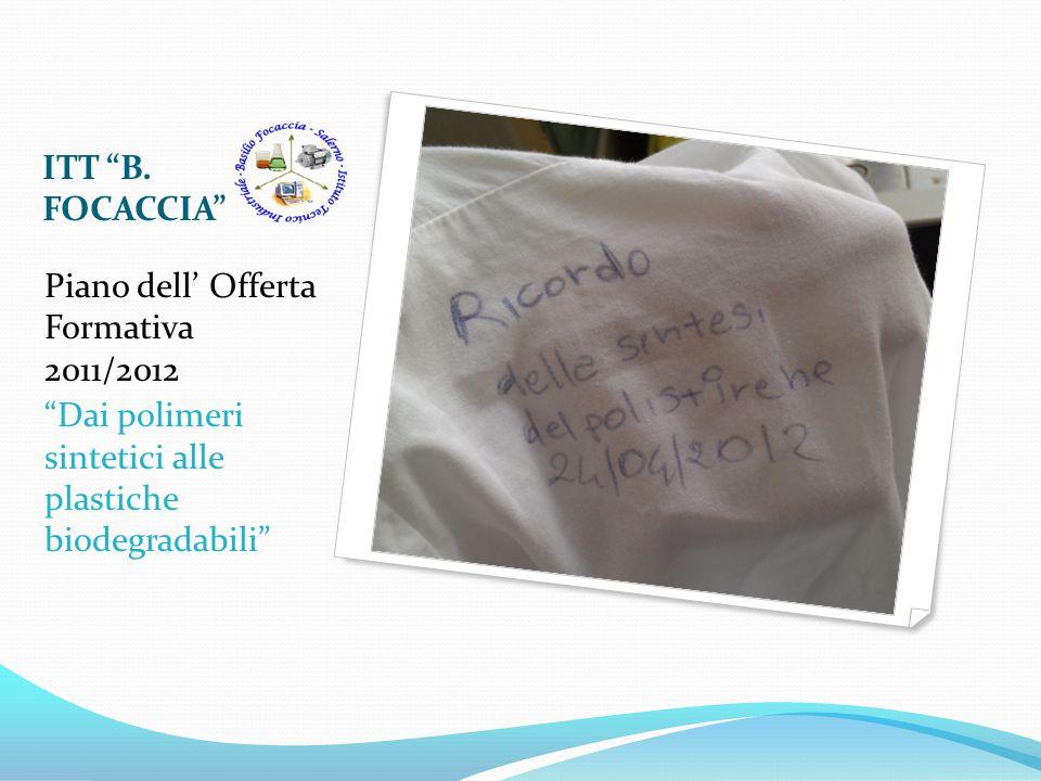 ITT B. FOCACCIA Piano dell' Offerta Formativa 2011/2012.