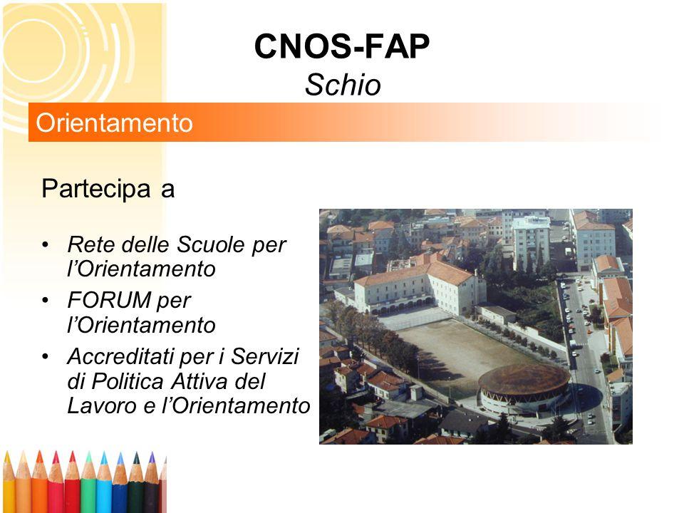 CNOS-FAP Schio Orientamento Partecipa a