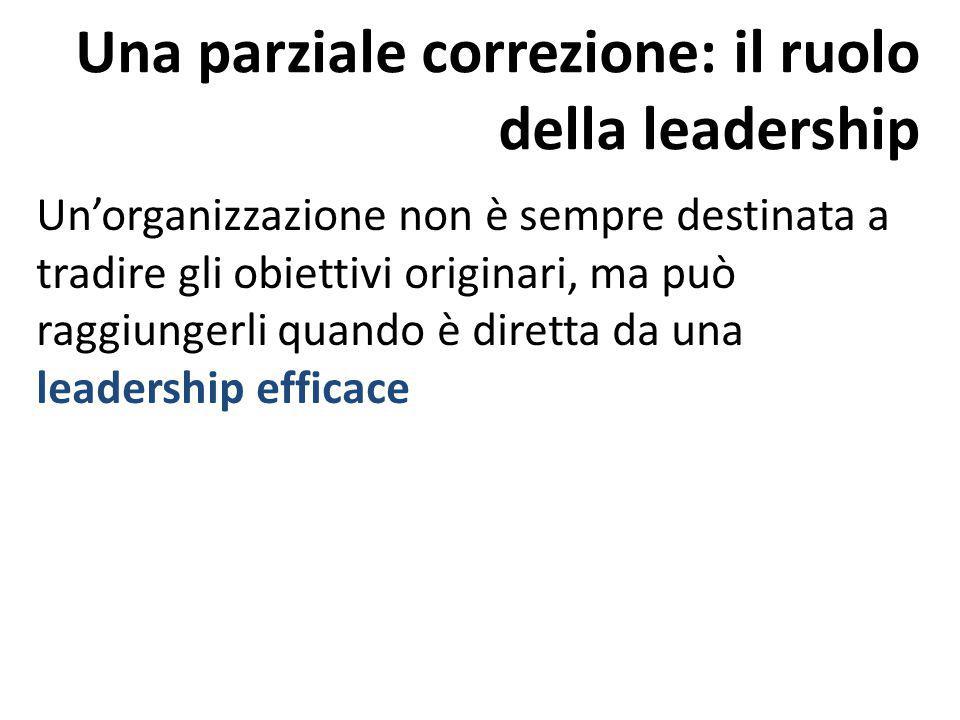 Una parziale correzione: il ruolo della leadership