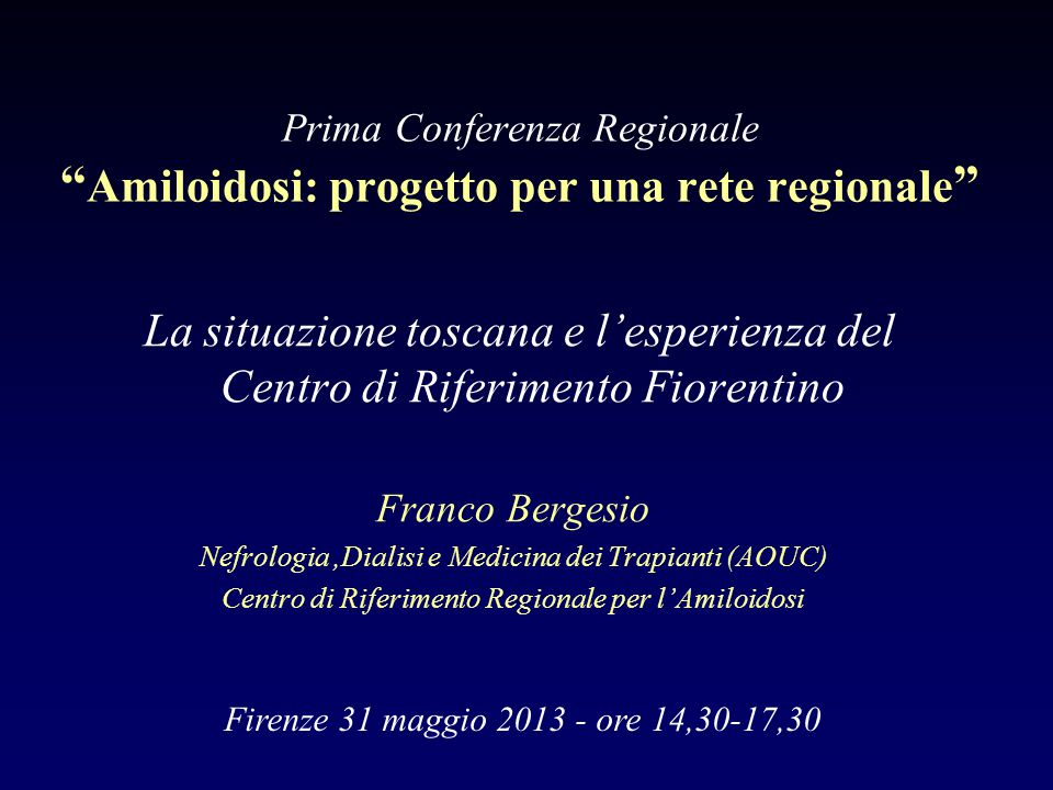 Prima Conferenza Regionale Amiloidosi: progetto per una rete regionale