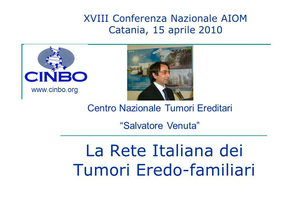 La Rete Italiana dei Tumori Eredo-familiari
