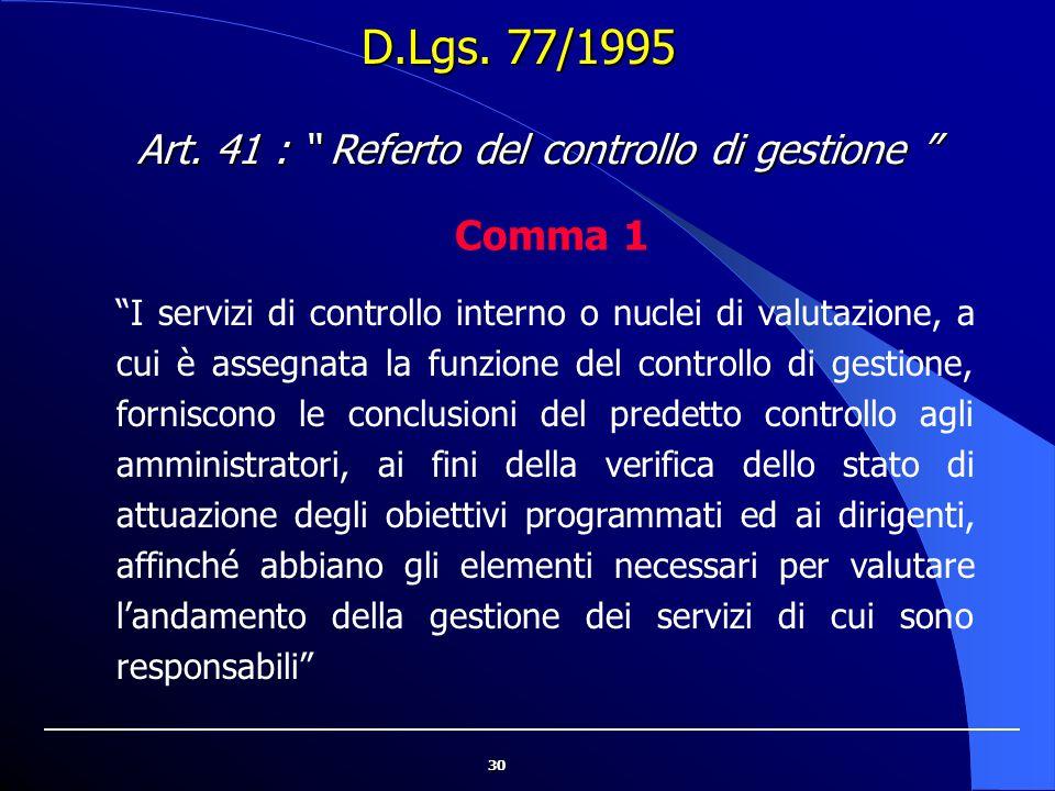 Art. 41 : Referto del controllo di gestione