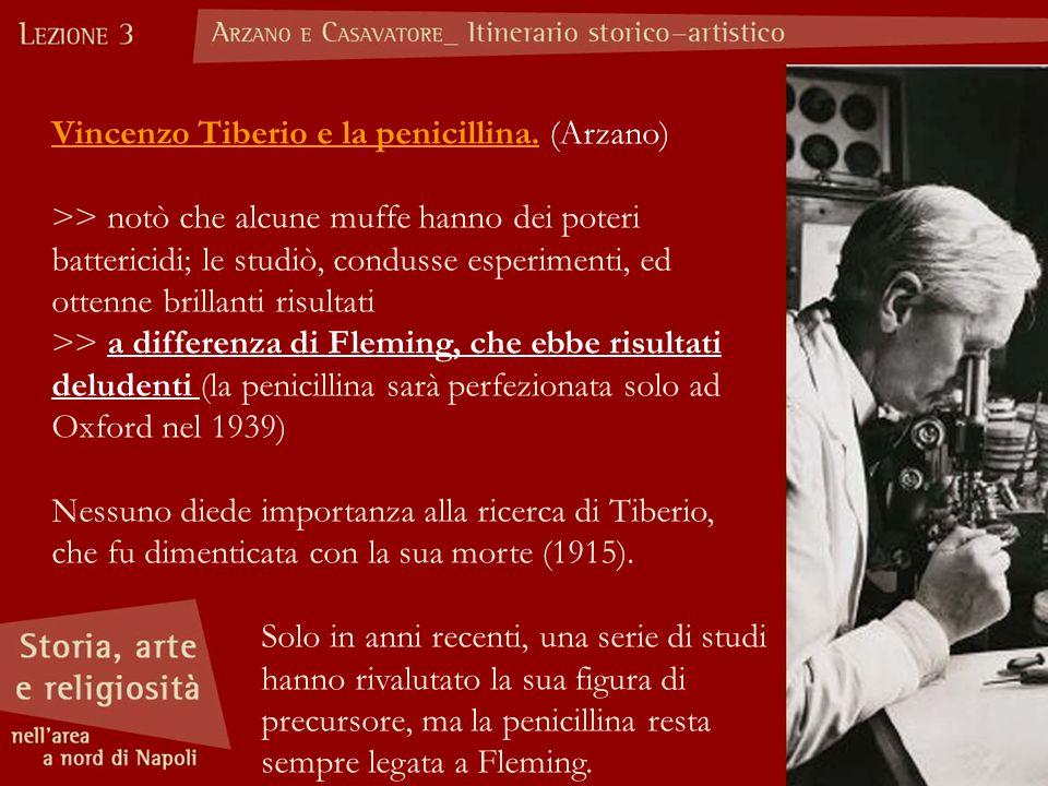 Vincenzo Tiberio e la penicillina. (Arzano)