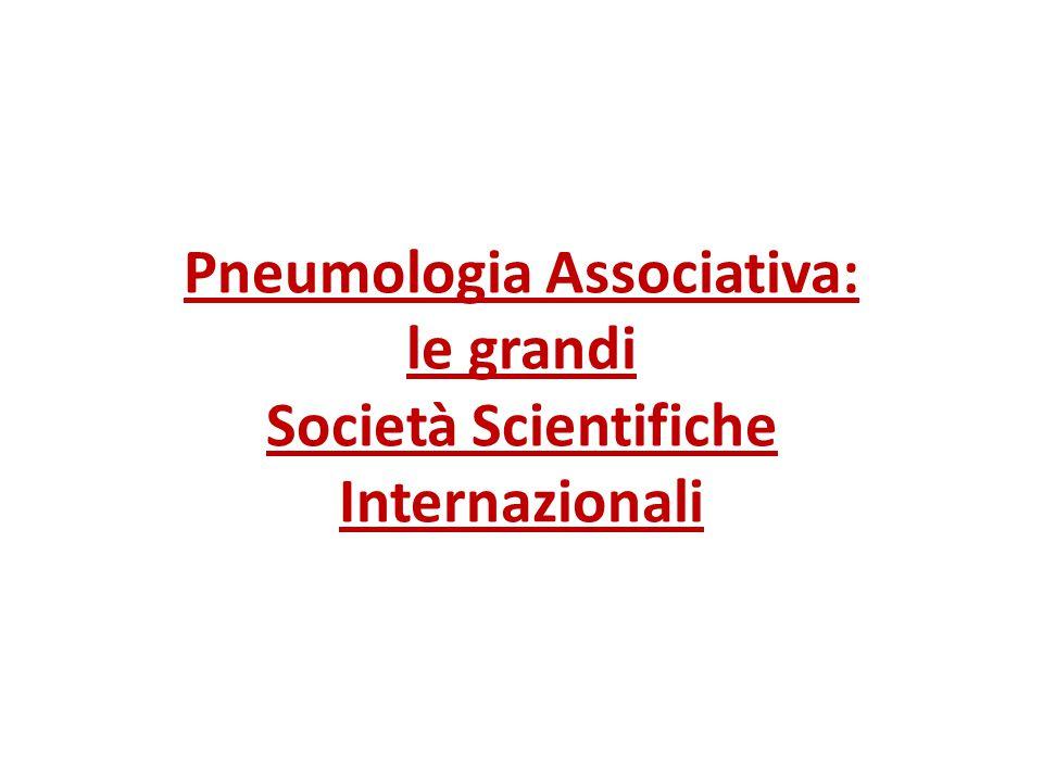 Pneumologia Associativa: le grandi Società Scientifiche Internazionali