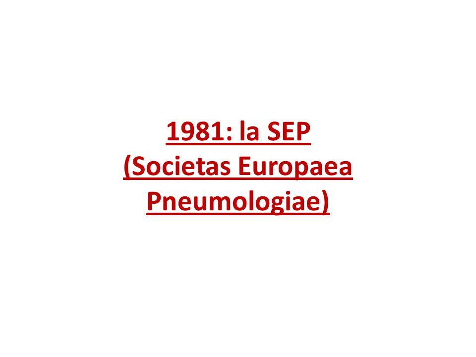 1981: la SEP (Societas Europaea Pneumologiae)