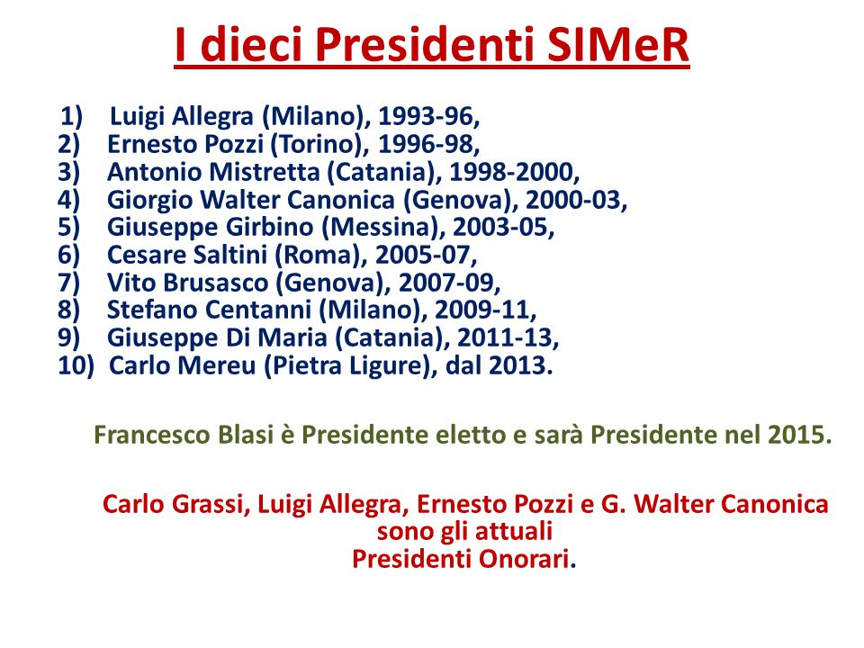 I dieci Presidenti SIMeR