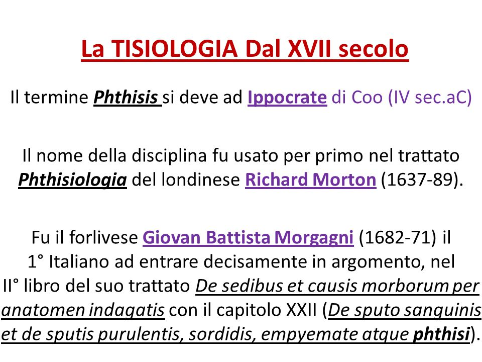 La TISIOLOGIA Dal XVII secolo