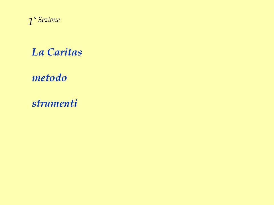 1° Sezione La Caritas metodo strumenti