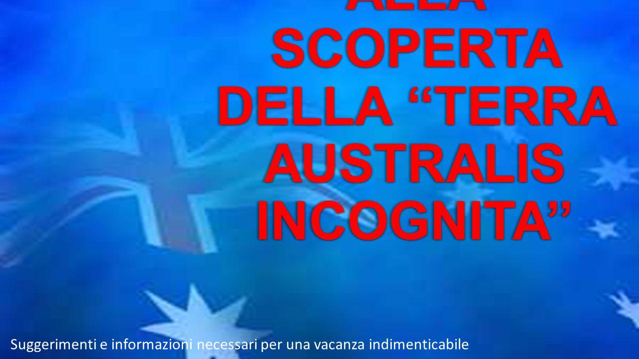 UN VIAGGIO ALLA SCOPERTA DELLA ''TERRA AUSTRALIS INCOGNITA''