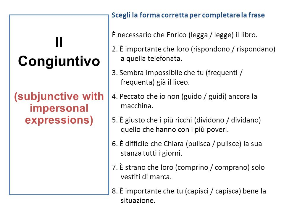 Il Congiuntivo (Subjunctive with impersonal expressions)