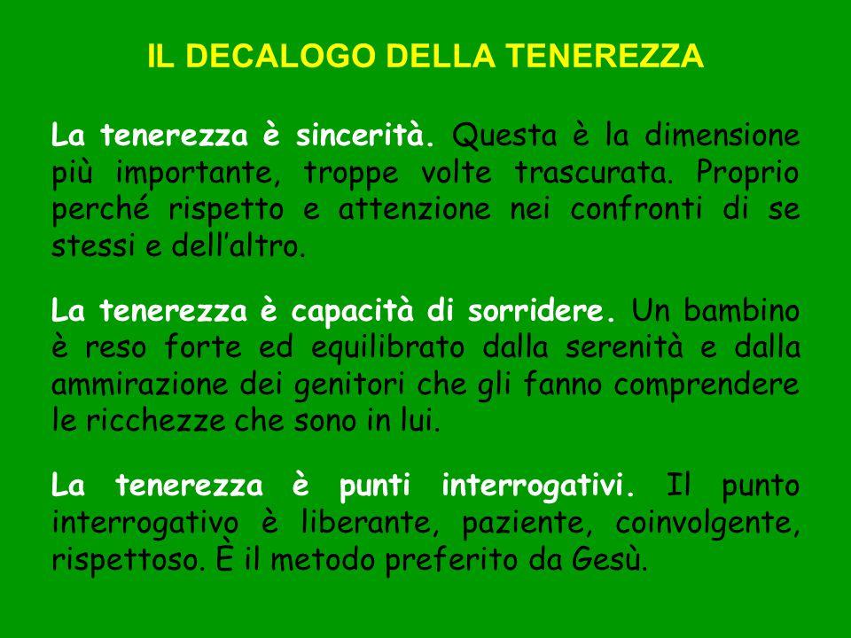 IL DECALOGO DELLA TENEREZZA