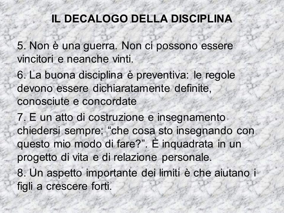 IL DECALOGO DELLA DISCIPLINA