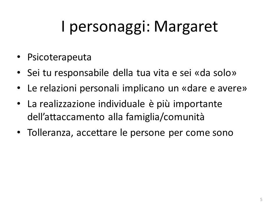 I personaggi: Margaret