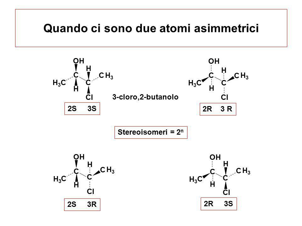 Quando ci sono due atomi asimmetrici