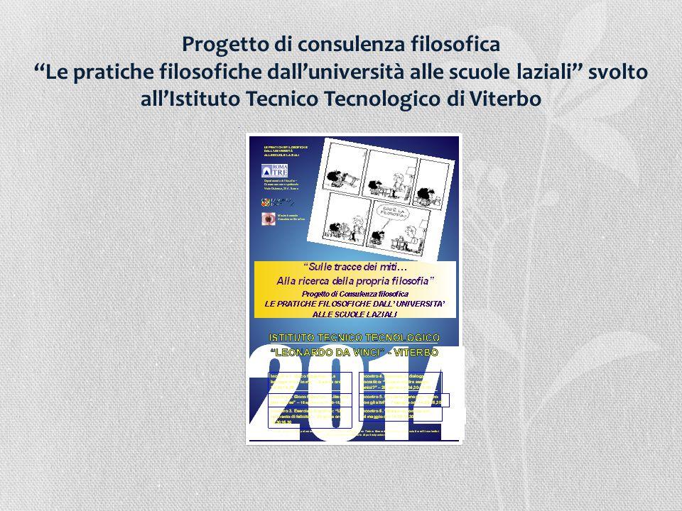 Progetto di consulenza filosofica Le pratiche filosofiche dall'università alle scuole laziali svolto all'Istituto Tecnico Tecnologico di Viterbo