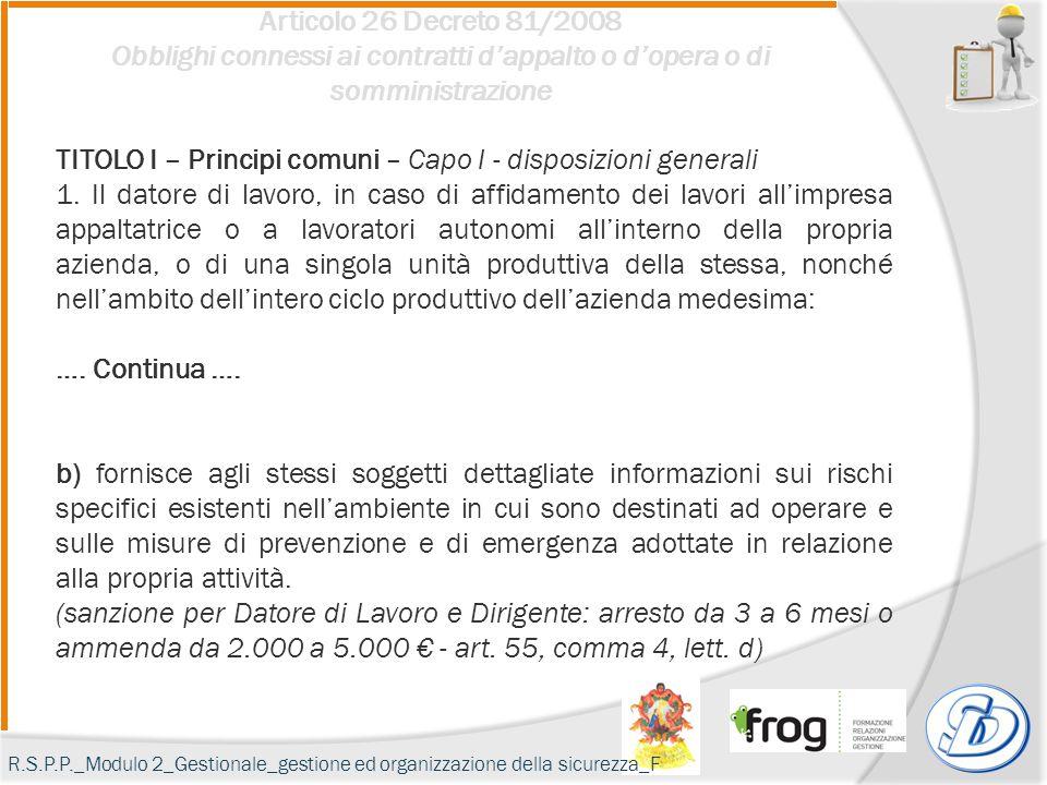 TITOLO I – Principi comuni – Capo I - disposizioni generali