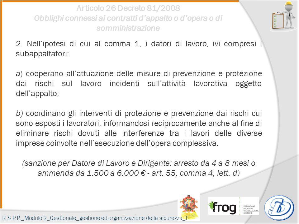 Articolo 26 Decreto 81/2008 Obblighi connessi ai contratti d'appalto o d'opera o di somministrazione.