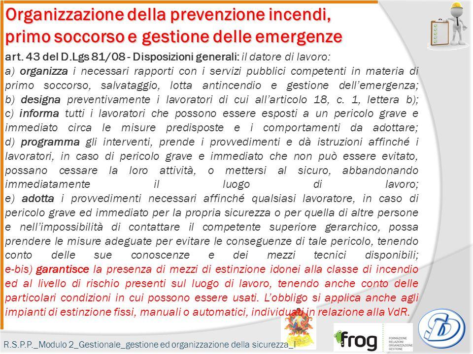 Organizzazione della prevenzione incendi, primo soccorso e gestione delle emergenze