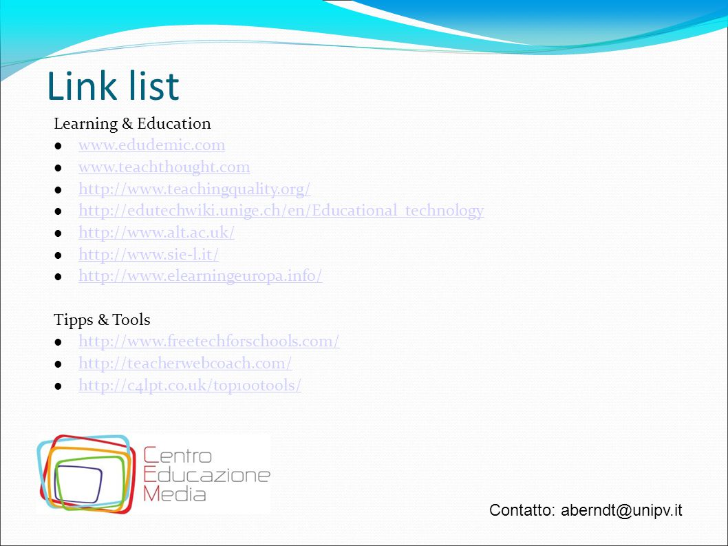 Link list Learning & Education www.edudemic.com www.teachthought.com