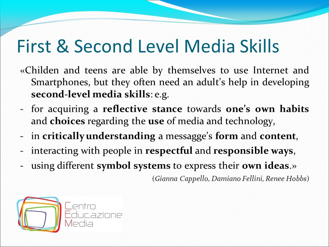 First & Second Level Media Skills
