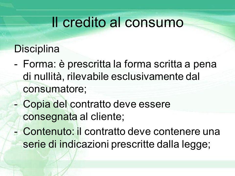 Il credito al consumo Disciplina