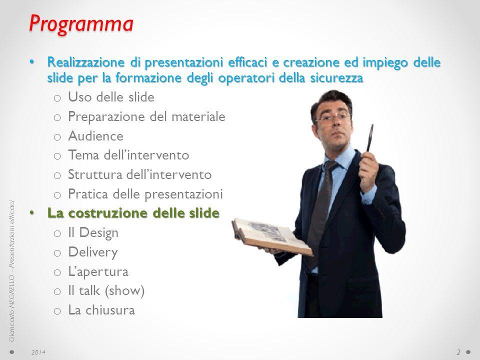 Programma Realizzazione di presentazioni efficaci e creazione ed impiego delle slide per la formazione degli operatori della sicurezza.