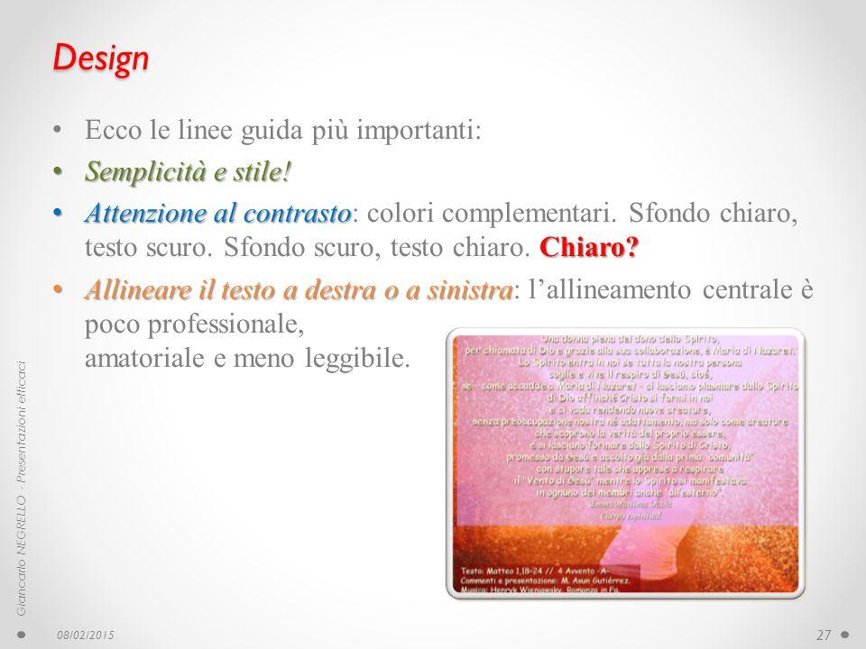 Design Ecco le linee guida più importanti: Semplicità e stile!
