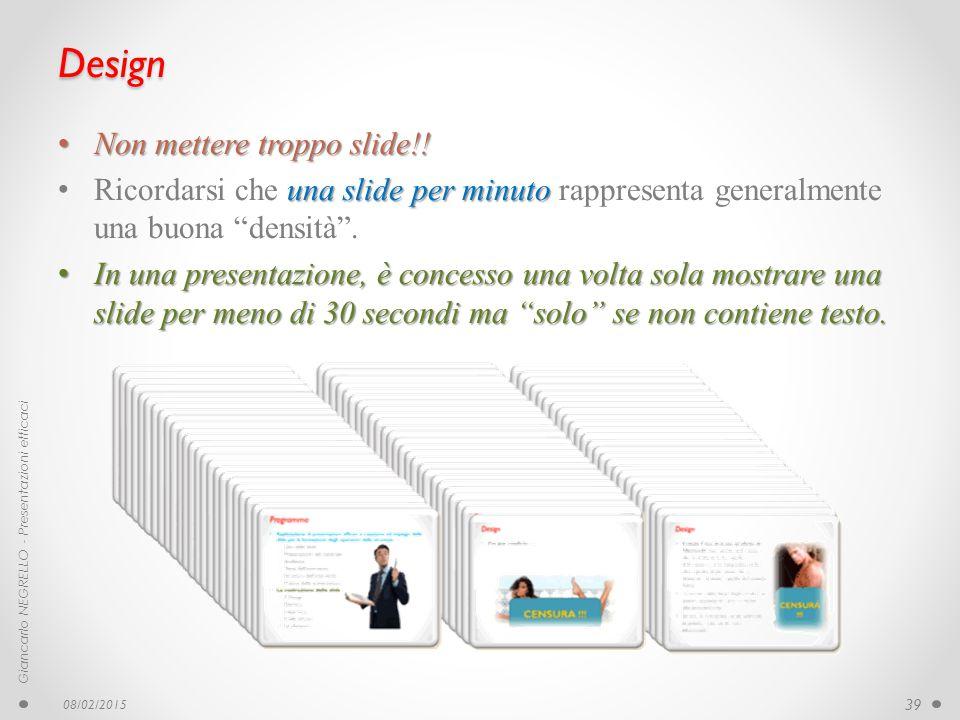 Design Non mettere troppo slide!!