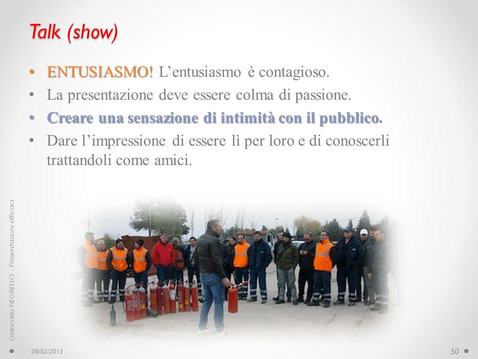 Talk (show) ENTUSIASMO! L'entusiasmo è contagioso.