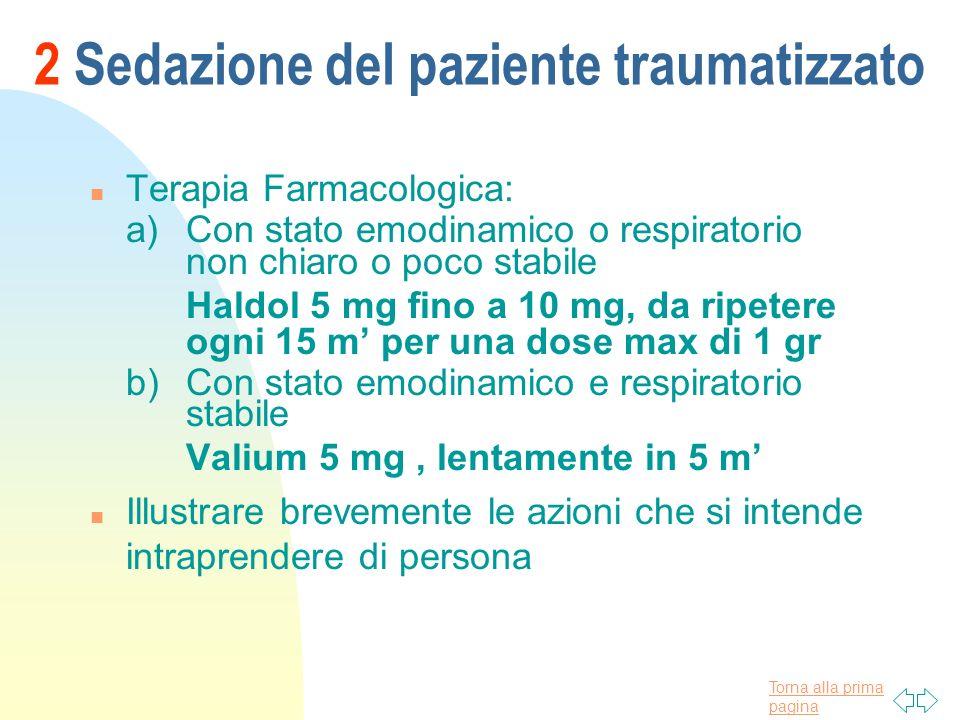 2 Sedazione del paziente traumatizzato