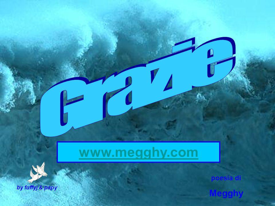 Grazie www.megghy.com poesia di Megghy by fuffyj & papy