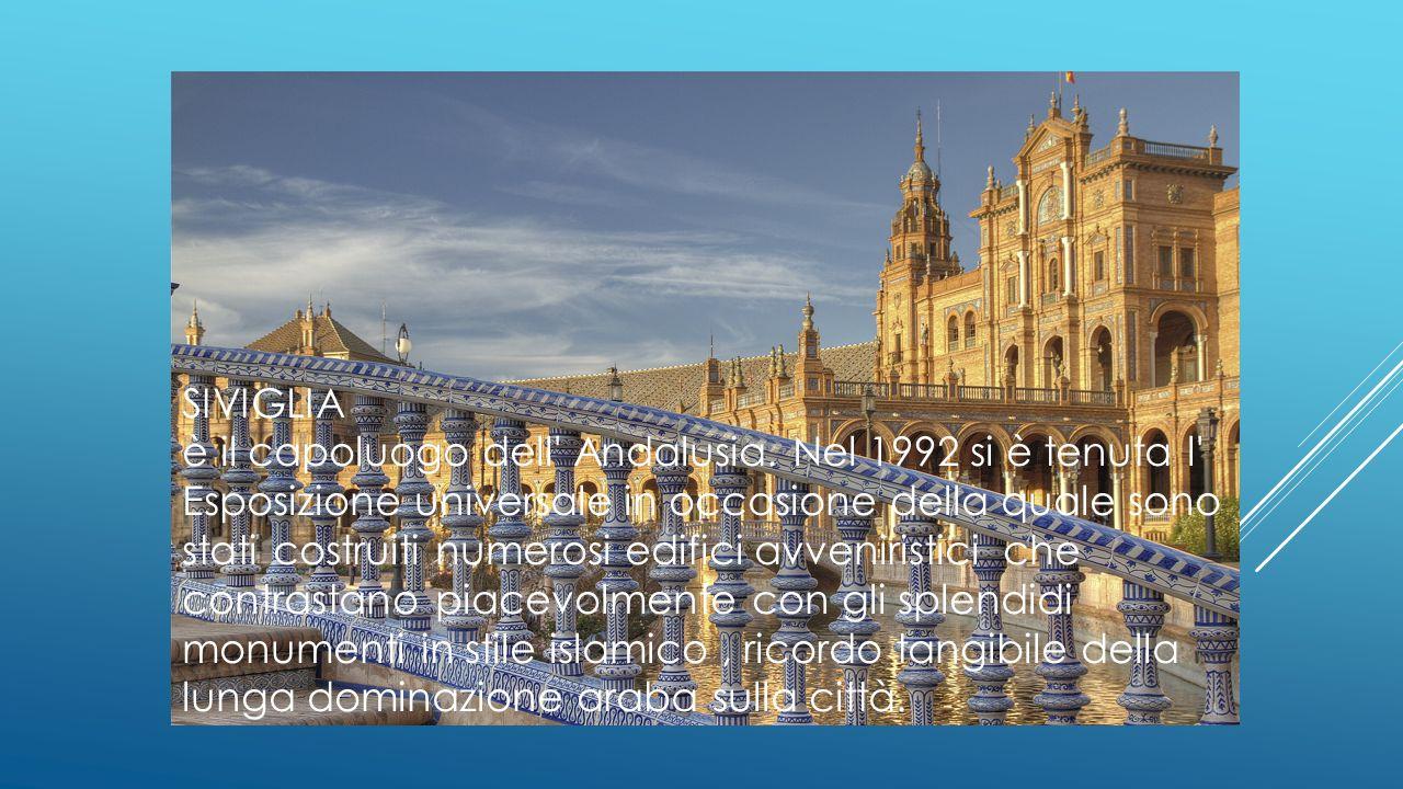 SIVIGLIA è il capoluogo dell Andalusia