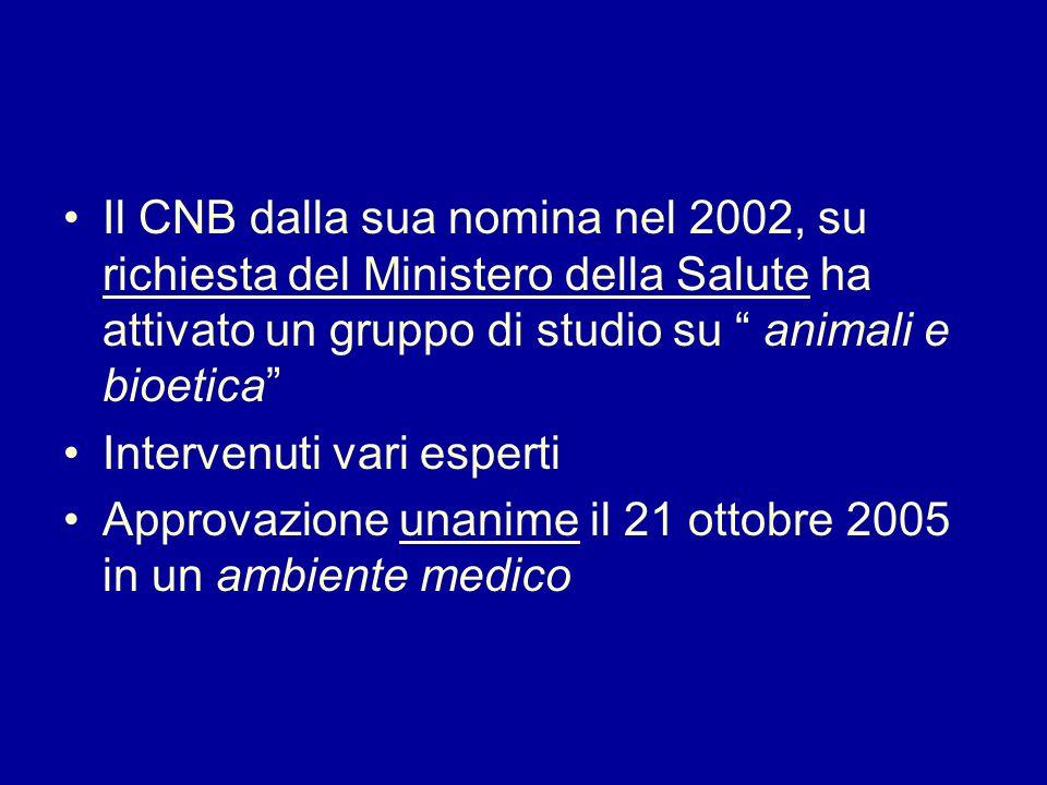 Il CNB dalla sua nomina nel 2002, su richiesta del Ministero della Salute ha attivato un gruppo di studio su animali e bioetica