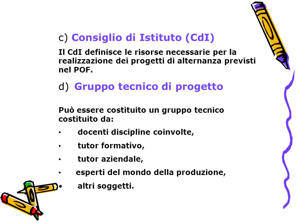 c) Consiglio di Istituto (CdI)