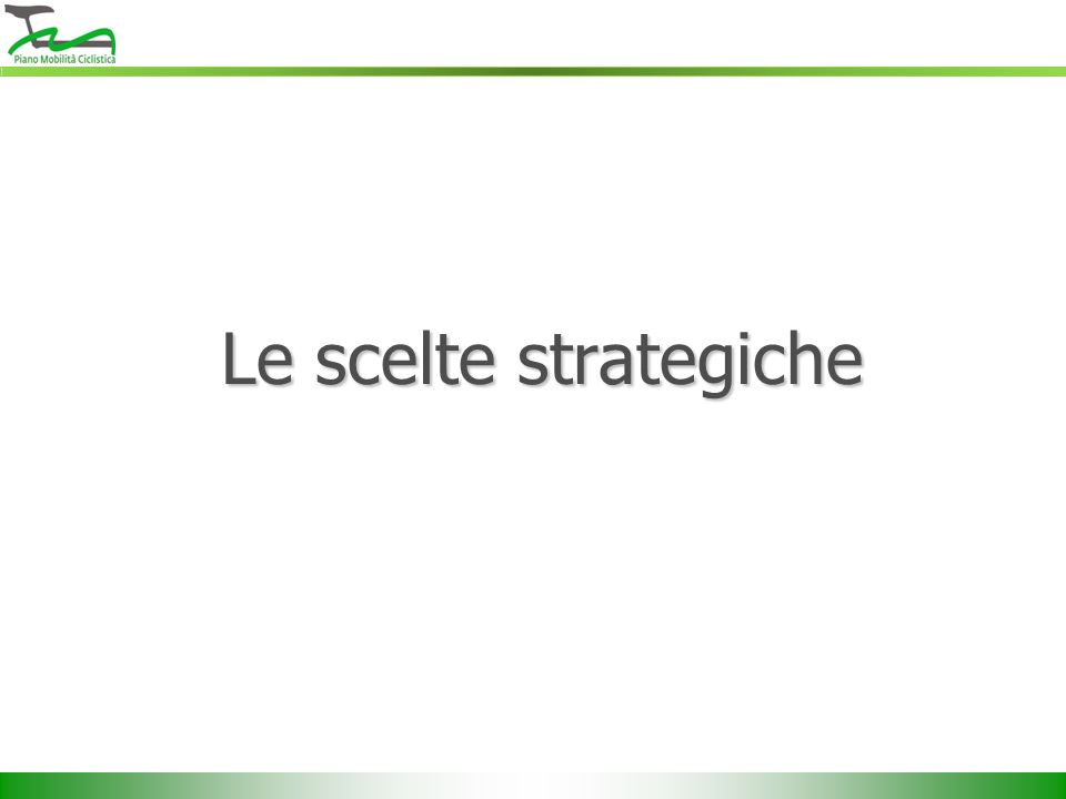 Le scelte strategiche