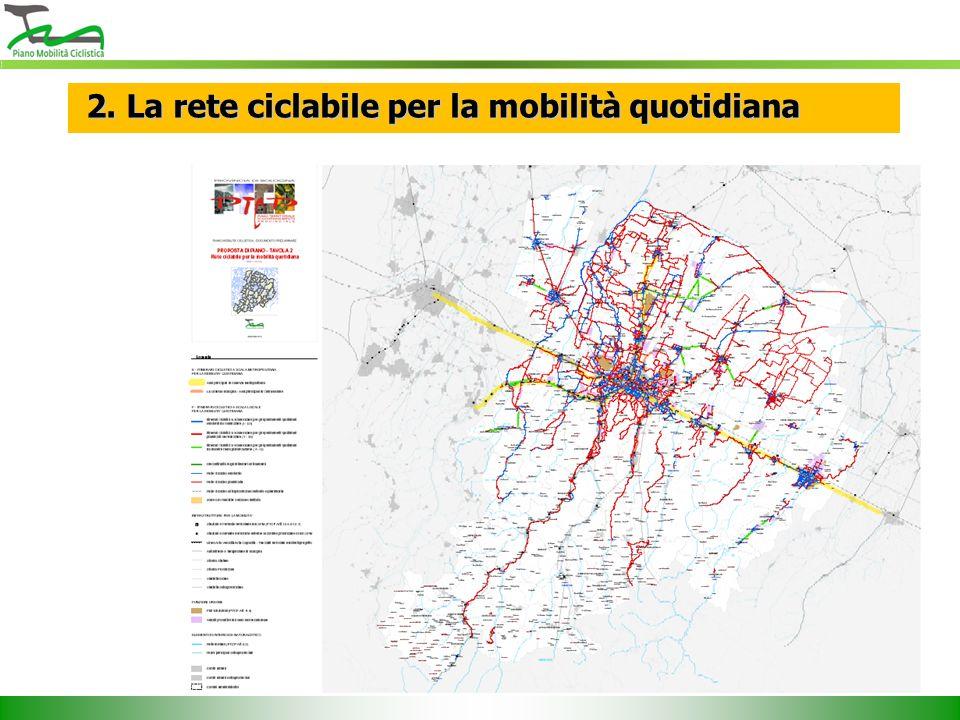 2. La rete ciclabile per la mobilità quotidiana