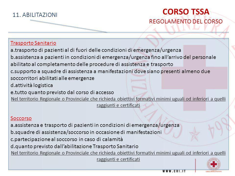 CORSO TSSA 11. ABILITAZIONI REGOLAMENTO DEL CORSO Trasporto Sanitario