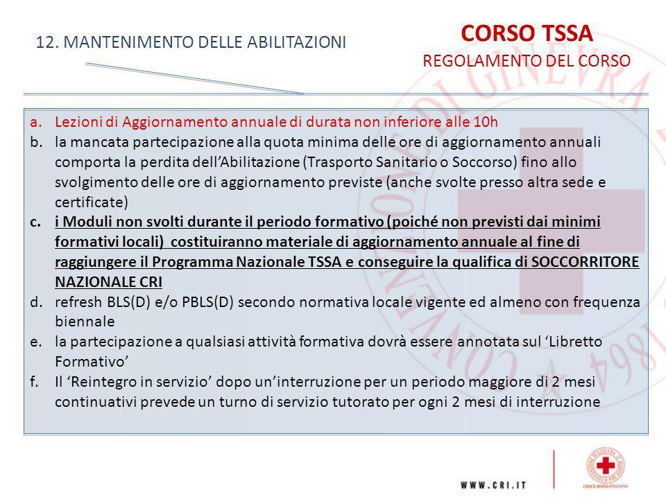 CORSO TSSA 12. MANTENIMENTO DELLE ABILITAZIONI REGOLAMENTO DEL CORSO