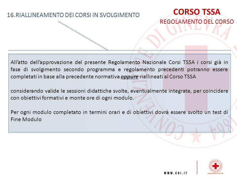 CORSO TSSA 16.RIALLINEAMENTO DEI CORSI IN SVOLGIMENTO