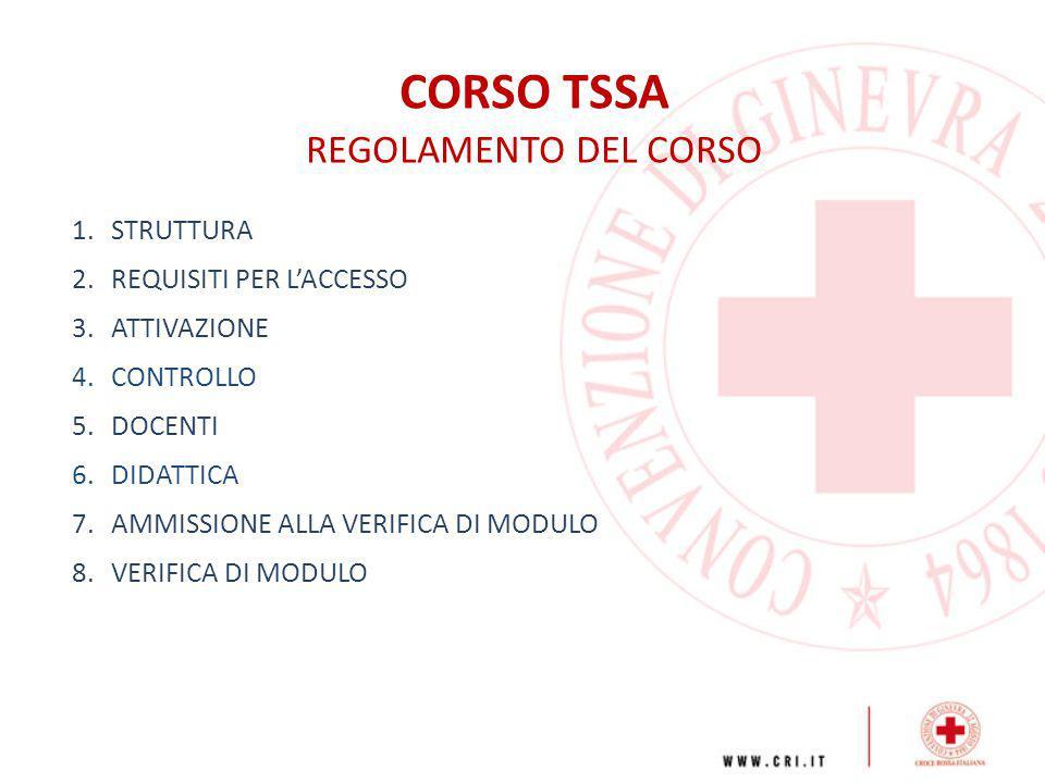 CORSO TSSA REGOLAMENTO DEL CORSO STRUTTURA REQUISITI PER L'ACCESSO