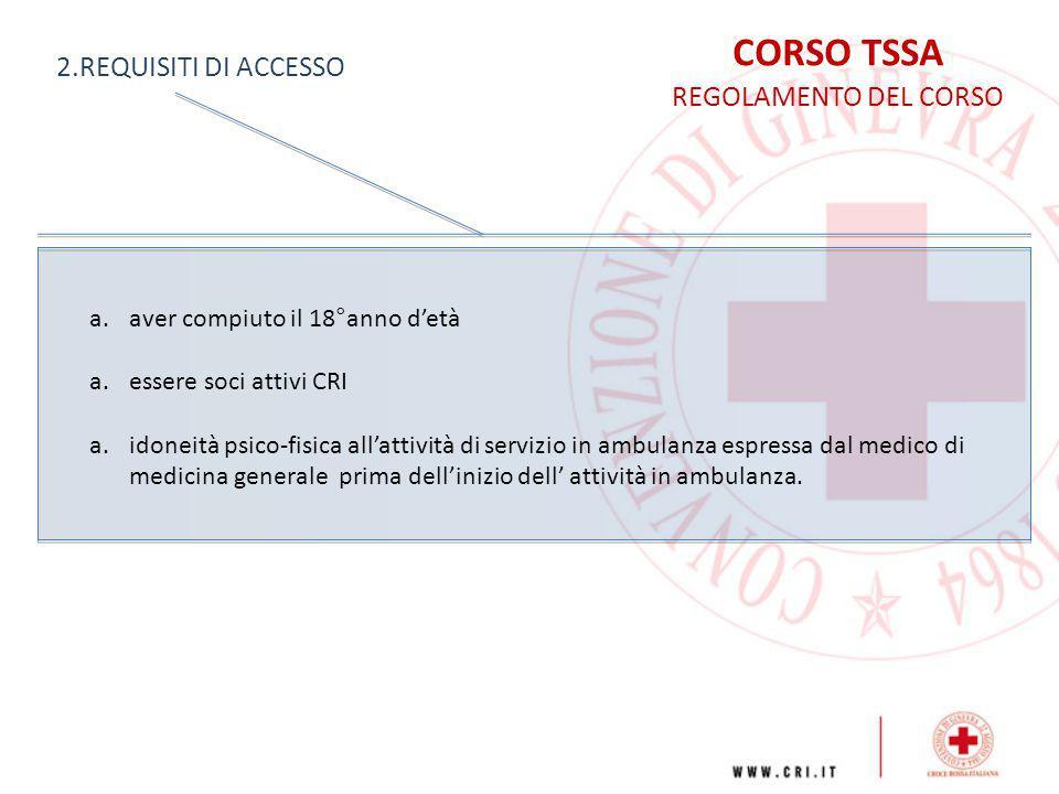 CORSO TSSA 2.REQUISITI DI ACCESSO REGOLAMENTO DEL CORSO