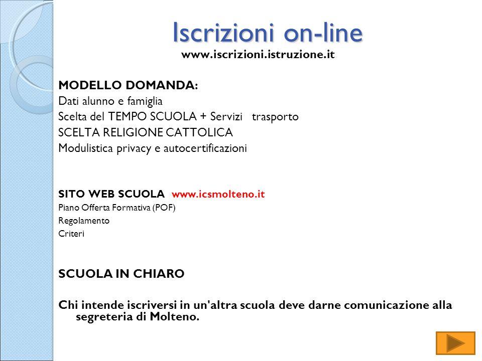Iscrizioni on-line www.iscrizioni.istruzione.it MODELLO DOMANDA: