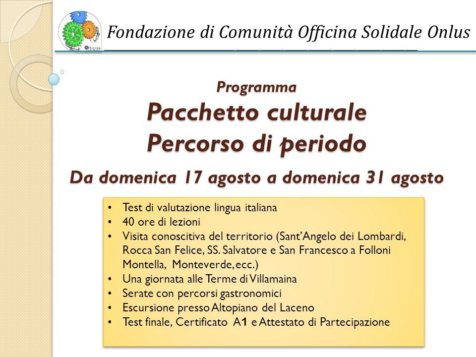 Programma Pacchetto culturale Percorso di periodo