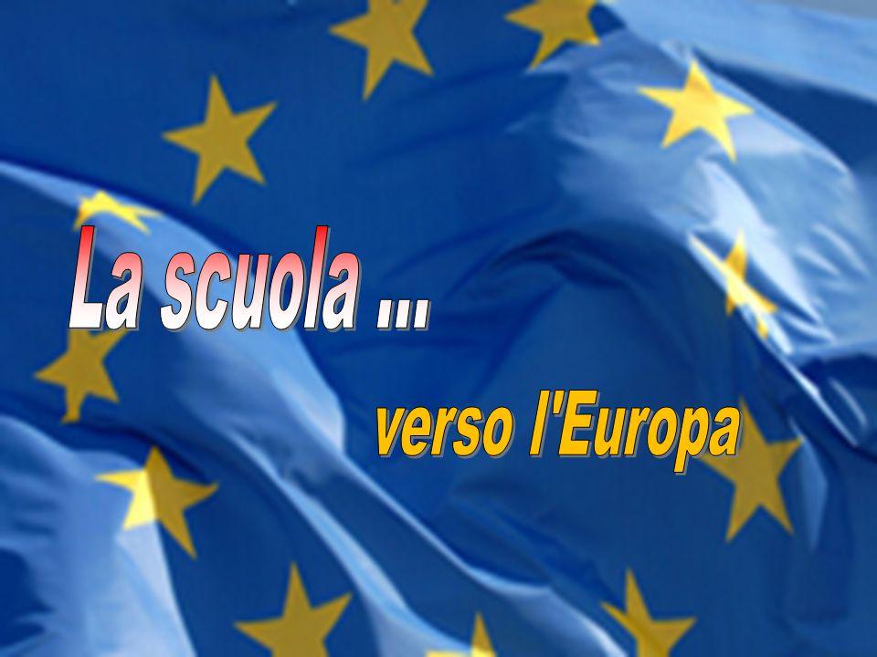 La scuola ... verso l Europa