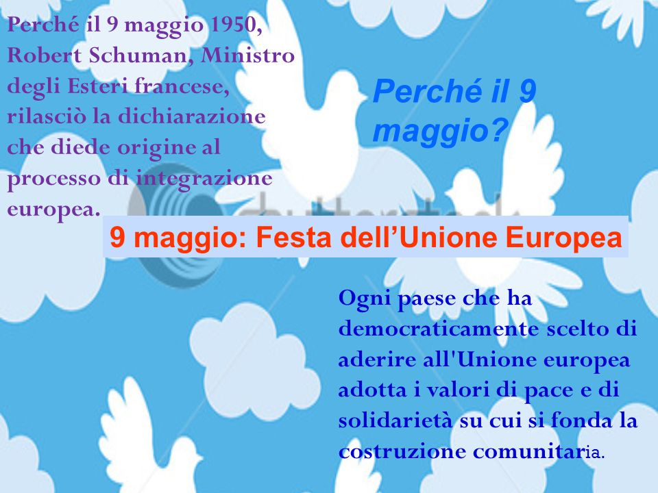 Perché il 9 maggio 9 maggio: Festa dell'Unione Europea
