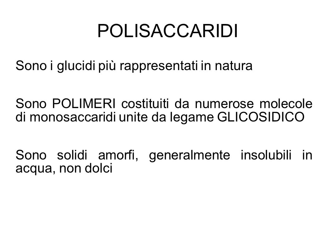 POLISACCARIDI Sono i glucidi più rappresentati in natura