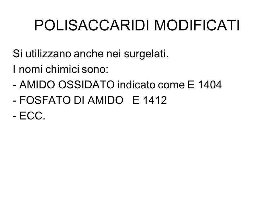 POLISACCARIDI MODIFICATI
