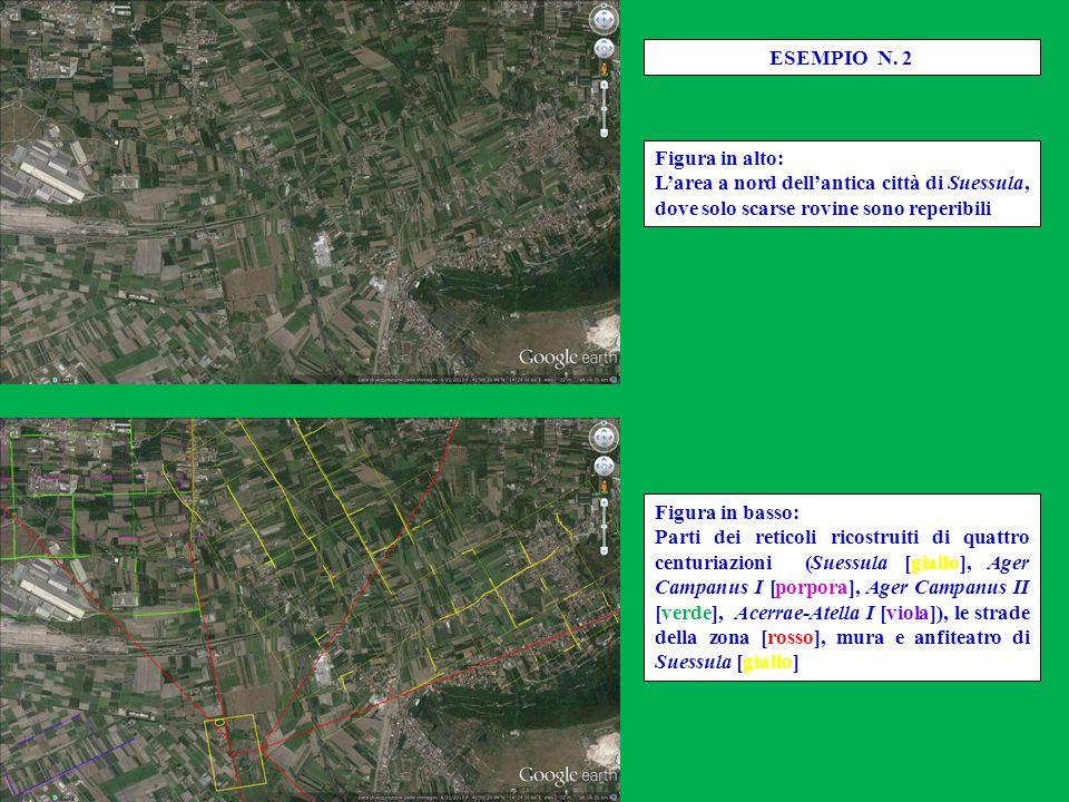 ESEMPIO N. 2 Figura in alto: L'area a nord dell'antica città di Suessula, dove solo scarse rovine sono reperibili.